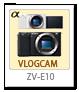 ZV-E10,α<アルファ>,デジタル一眼カメラ,VLOGCAM,APS-C